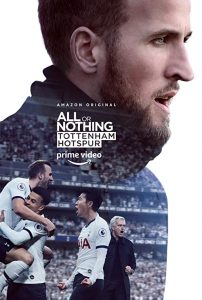 All.or.Nothing.Tottenham.Hotspur.S01.1080p.AMZN.WEB-DL.DDP5.1.H.264-NTb – 27.1 GB