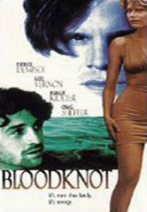 Bloodknot.1995.720p.AMZN.WEB-DL.DDP2.0.H.264-NTb – 4.1 GB