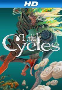 Life.Cycles.2010.1080p.Blu-ray.Remux.AVC.DD.5.1-KRaLiMaRKo – 9.8 GB