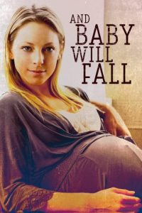 And.Baby.Will.Fall.2011.1080p.AMZN.WEB-DL.DDP2.0.H.264-NTb – 4.7 GB