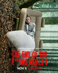 The.End.of.the.Fucking.World.S02.2160p.NF.WEB-DL.DDP5.1.Atmos.HDR.HEVC-MZABI – 20.0 GB