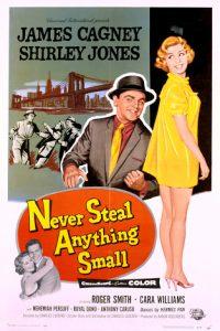 Never.Steal.Anything.Small.1959.1080p.BluRay.FLAC.x264-HANDJOB – 8.1 GB