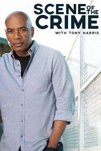 Scene.of.the.Crime.with.Tony.Harris.S02.1080p.AMZN.WEB-DL.DD+2.0.H.264-Cinefeel – 15.8 GB