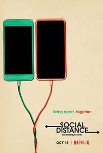 Social.Distance.S01.720p.NF.WEB-DL.DDP5.1.x264-NTG – 4.1 GB