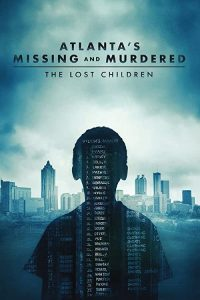 Atlantas.Missing.And.Murdered.The.Lost.Children.S01.720p.AMZN.WEB-DL.DDP2.0.H.264-NTb – 8.2 GB