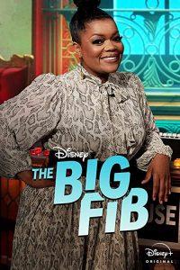 The.Big.Fib.S01.720p.DSNP.WEB-DL.DD5.1.H.264-TVSmash – 21.6 GB