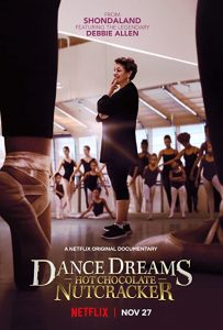Dance.Dreams.Hot.Chocolate.Nutcracker.2020.1080p.NF.WEB-DL.DDP5.1.x264-TEPES – 3.3 GB