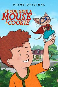 If.You.Give.a.Mouse.a.Cookie.S02.1080p.AMZN.WEB-DL.DDP5.1.H.264-ToonLover – 9.7 GB