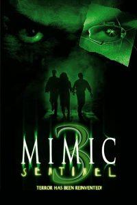 Mimic-Sentinel.2003.1080p.Blu-ray.Remux.AVC.DTS-HD.MA.5.1-KRaLiMaRKo – 17.5 GB
