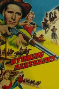 Wyoming.Renegades.1954.BluRay.1080p.FLAC.2.0.AVC.REMUX-FraMeSToR – 13.1 GB