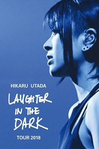 Hikaru.Utada.Laughter.in.the.Dark.Tour.2018.1080p.NF.WEB-DL.DDP2.0.H.264-3cTWeB – 5.8 GB