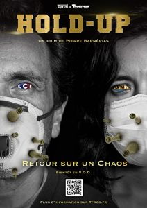 Hold-Up.2020.DOC.FRENCH.1080p.WEB.H264-CHLOROQUEEN – 12.1 GB