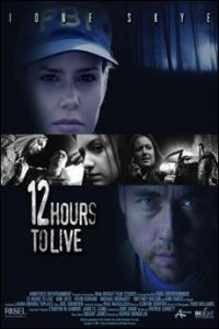 12.Hours.to.Live.2006.1080p.AMZN.WEB-DL.DDP2.0.H.264-BLUFOX – 6.1 GB
