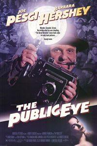 The.Public.Eye.1992.BluRay.1080p.FLAC.2.0.AVC.REMUX-FraMeSToR – 26.5 GB