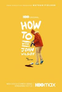 How.To.with.John.Wilson.S01.1080p.AMZN.WEB-DL.DDP5.1.H.264-NTb – 11.5 GB