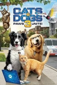 Cats.and.Dogs.3.Paws.Unite.2020.1080p.BluRay.x264-SOIGNEUR – 6.4 GB