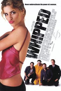 Whipped.2000.1080p.AMZN.WEB-DL.DDP5.1.H.264-Meakes – 5.9 GB