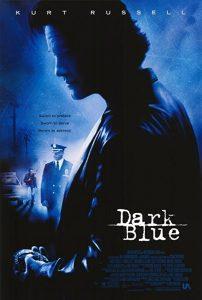 Dark.Blue.2002.720p.BluRay.DD5.1.x264-SbR – 9.3 GB