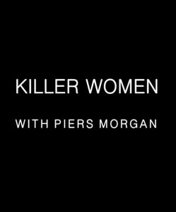 Killer.Women.with.Piers.Morgan.S02.1080p.AMZN.WEB-DL.DD+2.0.H.264-Cinefeel – 11.3 GB