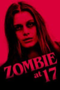 Zombie.at.17.2018.1080p.AMZN.WEB-DL.DDP2.0.x264-ABM – 4.8 GB