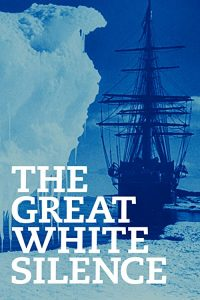 The.Great.White.Silence.1924.720p.Blu-ray.FLAC.x264-DON – 11.9 GB