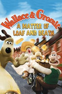 Wallace.and.Gromit.in.'A.Matter.of.Loaf.and.Death.2008.1080p.BluRay.x264-ESiR – 2.1 GB