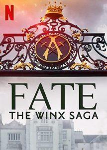 Fate.The.Winx.Saga.S01.1080p.NF.WEB-DL.DDP5.1.Atmos.H.264-MIXED – 11.4 GB