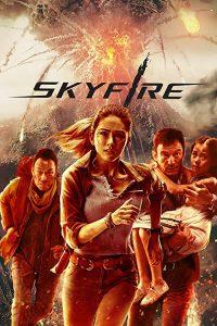 Skyfire.2019.720p.BluRay.DD5.1.x264-iFT – 5.4 GB