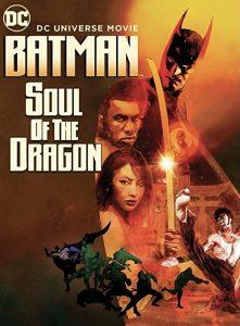 Batman.Soul.of.the.Dragon.2021.1080p.Bluray.DTS-HD.MA.5.1.X264-EVO – 9.9 GB