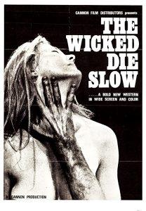 The.Wicked.Die.Slow.1968.1080p.BluRay.FLAC.x264-HANDJOB – 8.5 GB