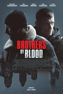 Brothers.by.Blood.2021.1080p.WEB-DL.DD5.1.H.264-EVO – 3.1 GB