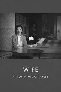 Wife.1953.JAPANESE.ENSUBBED.1080p.WEB-DL.AAC2.0.H.264-SbR – 3.7 GB