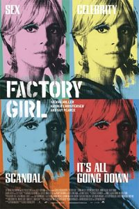 Factory.Girl.2006.LIMITED.720p.BluRay.x264-REVEiLLE – 4.4 GB
