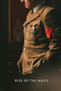 Rise.of.the.Nazis.S01.1080p.AMZN.WEB-DL.DD+2.0.H.264-Cinefeel – 10.5 GB