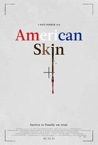 American.Skin.2021.1080p.WEB-DL.DD5.1.H.264-EVO – 3.5 GB