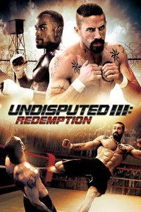 Undisputed.III-Redemption.2010.Repack.1080p.Blu-ray.Remux.AVC.DTS-HD.MA.5.1-KRaLiMaRKo – 17.7 GB