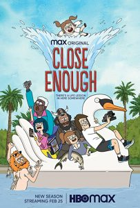 Close.Enough.S02.720p.HMAX.WEB-DL.DD5.1.H.264-NTb – 4.7 GB