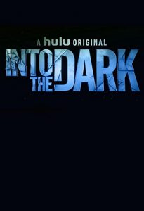 Into.the.Dark.S01.720p.AMZN.WEB-DL.DDP5.1.H.264-NTb – 33.7 GB