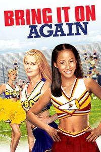 Bring.It.On-Again.2004.1080p.Blu-ray.Remux.AVC.DTS-HD.MA.5.1-KRaLiMaRKo – 21.7 GB