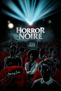 Horror.Noire.A.History.of.Black.Horror.2019.1080p.AMZN.WEB-DL.DDP2.0.H.264-NTG – 5.3 GB
