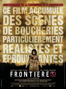 Frontière(s).2007.UnCut.720p.BluRay.DTS.x264-GOREHOUNDS – 4.4 GB