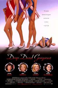 Drop.Dead.Gorgeous.1999.720p.BluRay.x264-VETO – 5.5 GB