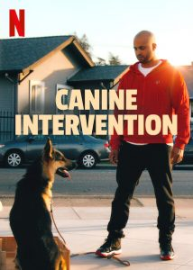 Canine.Intervention.S01.720p.NF.WEB-DL.DDP5.1.x264-LAZY – 4.3 GB