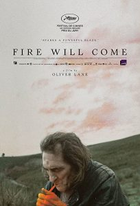 Fire.Will.Come.2019.720p.AMZN.WEB-DL.DDP2.0.H.264-TEPES – 3.3 GB