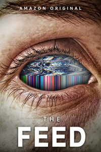 The.Feed.2019.S01.2160p.WEB-DL.DDP5.1.HDR.HEVC-iKA – 58.9 GB