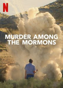 Murder.Among.the.Mormons.S01.1080p.NF.WEB-DL.DDP5.1.x264-NTb – 4.5 GB