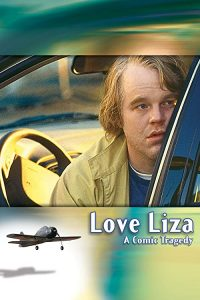 Love.Liza.2002.1080p.AMZN.WEBRip.DD2.0.x264-monkee – 8.7 GB