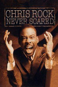 Chris.Rock.Never.Scared.2004.1080p.Amazon.WEB-DL.DD+2.0.H.264-QOQ – 3.8 GB
