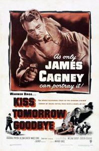 Kiss.Tomorrow.Goodbye.1950.720p.BluRay.FLAC1.0.x264-DON – 7.8 GB