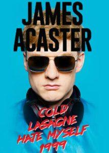 James.Acaster.Cold.Lasagne.Hate.Myself.1999.2020.1080p.WEB-DL.H264 – 2.8 GB